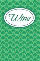 Green Ireland Shamrock Wine Diary: For Irish Wine Lovers