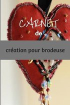 Carnet de Creation Pour Brodeuse: livre avec grilles vierges �compl�ter pour cr�ations de motifs de broderie et point de croix - 6 x 9 pouces, 50 page