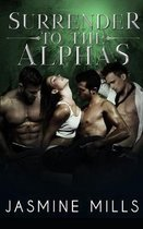 Surrender to the Alphas