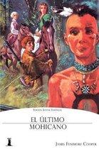 El �ltimo Mohicano: Edici�n Juvenil Ilustrada