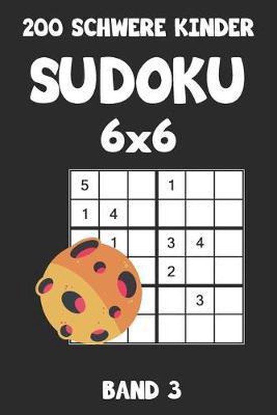 200 Schwere Kinder Sudoku 6x6 Band 3: Sudoku Puzzle R�tselheft mit L�sung, 2 R�stel pro Seite