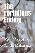 The Fortuitous Ending: 50+ Microtales