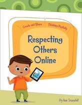 Respecting Others Online