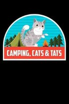 Camping, Cats & Tats: Funny Notebook for Cat Owners and Tattoo Lovers