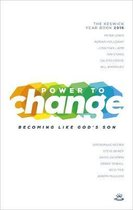 Power to Change - Keswick Year Book 2016