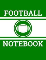 Football Notebook: Football Coach Notebook with Field Diagrams for Drawing Up Plays, Creating Drills, and Scouting