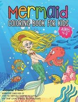 Mermaid Coloring Book for Kids Ages 4-8: Beautiful Collection of Over 50 Mermaid Coloring Pictures for Your Little Princes and Princesses