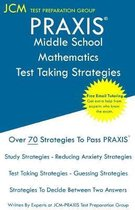 PRAXIS Middle School Mathematics - Test Taking Strategies