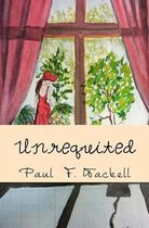 Boek cover Unrequited: And Other Poems van Paul F. Wackell