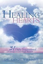 Healing Hearts: 31 Daily Inspirational Readings to Encourage Women