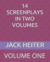 14 Screenplays in Two Volumes: Volume One