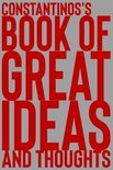Constantinos's Book of Great Ideas and Thoughts