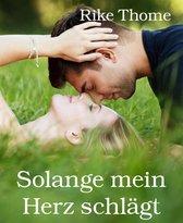 Boek cover Solange mein Herz schlägt van Rike Thome