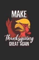 Trump make Thanksgiving great Notebook