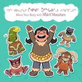Move Your Body with Mia and the Monsters