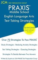 PRAXIS Middle School English Language Arts - Test Taking Strategies