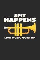 Spit happens live music: 6x9 Trumpet - dotgrid - dot grid paper - notebook - notes