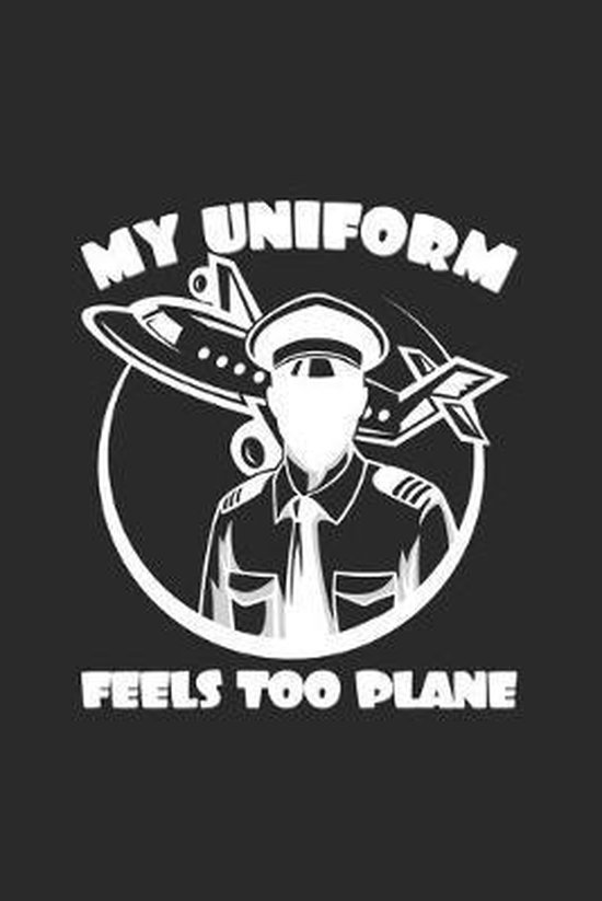 My uniform feels too plane