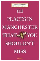 111 Places in Manchester That You Shouldn't Miss