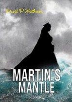 Martin's Mantle