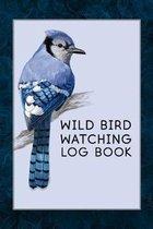 Wild Bird Watching Log Book