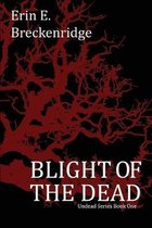 Blight of the Dead
