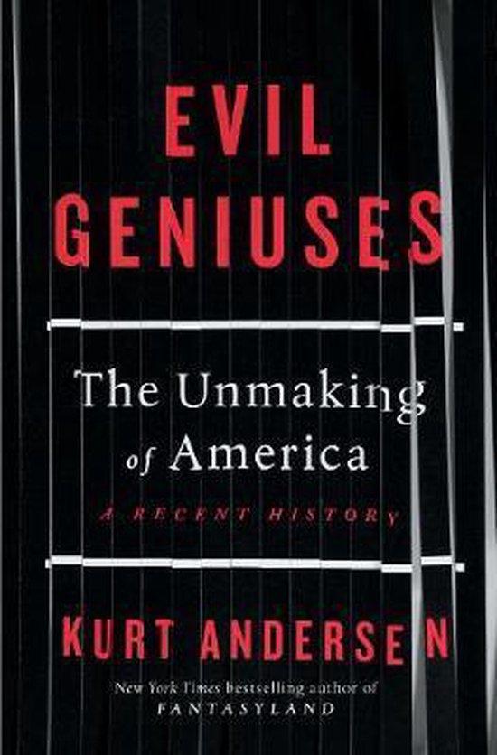 Boek cover Evil Geniuses van Kurt Andersen (Hardcover)