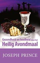 Gezondheid en heelheid door het Heilig Avondmaal