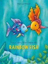 You Can't Win Them All Rainbow Fish