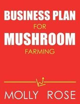 Business Plan For Mushroom Farming