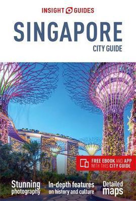 Boek cover Insight Guides City Guide Singapore (Travel Guide with Free eBook) van Insight Guides (Paperback)