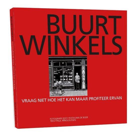 Boek cover Buurtwinkels van Eddy Posthuma de Boer (Hardcover)