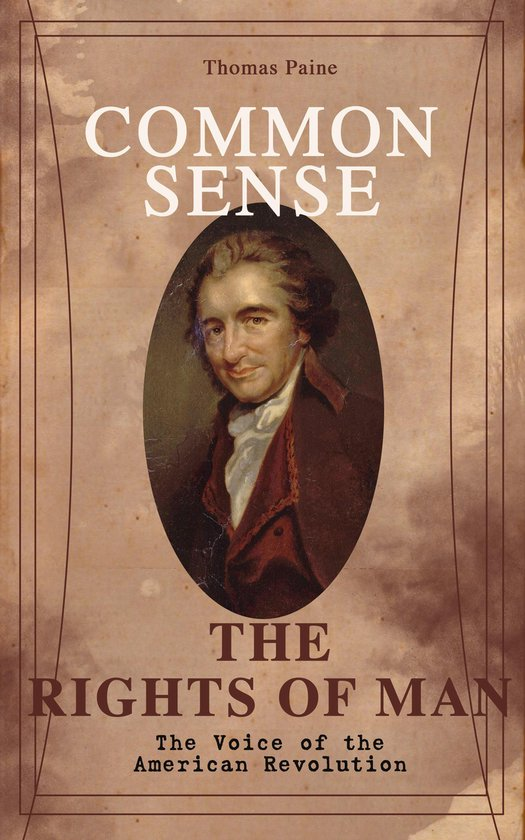 Boek cover Common Sense & The Rights of Man - The Voice of the American Revolution van Thomas Paine (Onbekend)