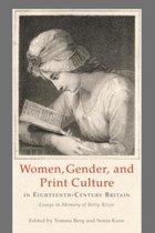 Women, Gender, and Print Culture in Eighteenth-Century Britain