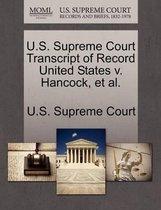 U.S. Supreme Court Transcript of Record United States V. Hancock, Et Al.