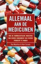 Allemaal aan de medicijnen