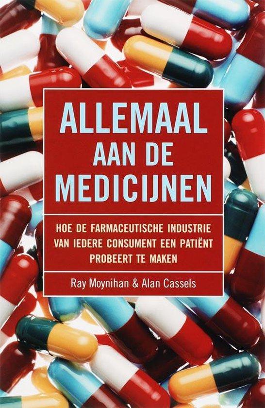 Allemaal aan de medicijnen - Ray Moynihan | Fthsonline.com