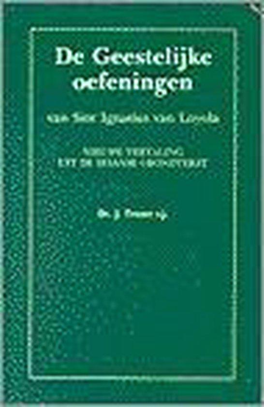 De geestelijke oefeningen van Sint Ignatius van Loyola - Ignatius van Loyola   Fthsonline.com