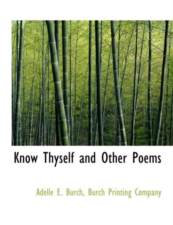 Know Thyself and Other Poems