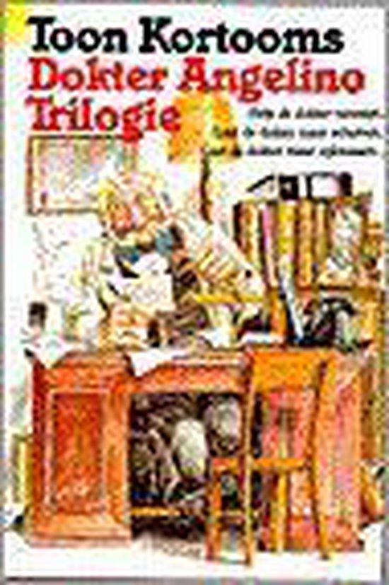 Dokter angelino trilogie - Toon Kortooms |