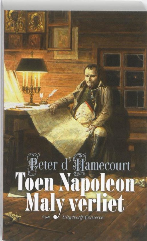 Toen Napoleon Maly verliet - Peter D' Hamecourt |