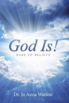 God Is!