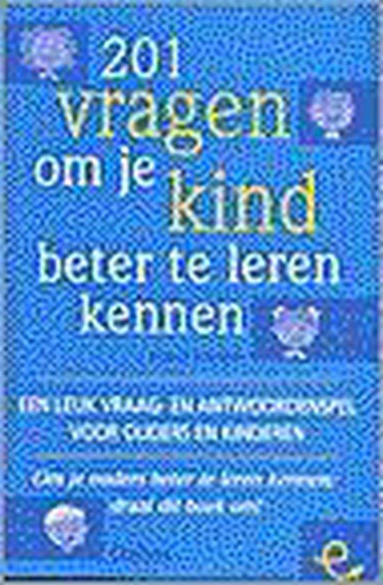 201 Vragen Om Je Kind Beter Te Leren Kennen - Pepper Schwartz | Fthsonline.com