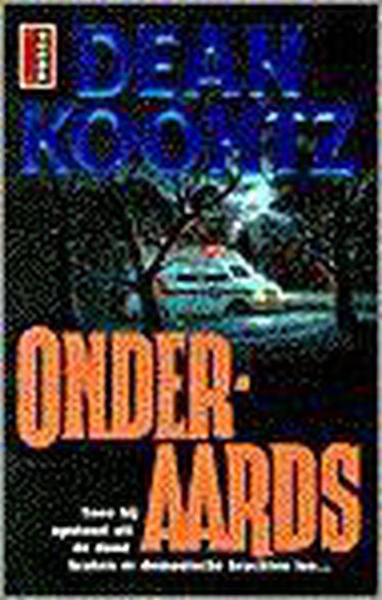 Onderaards - Dean Koontz |