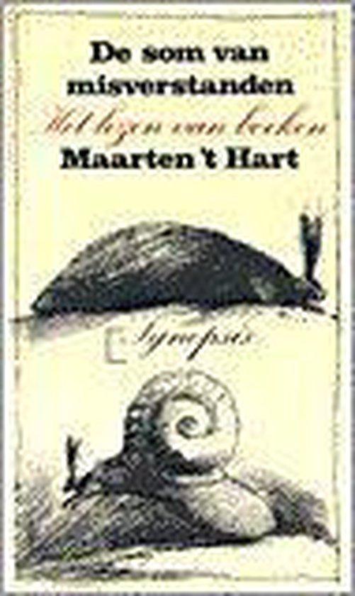 De som van misverstanden - Maarten 't Hart  