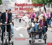 Neighborhood in Motion