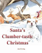 Santa's Clumber-Tastic Christmas