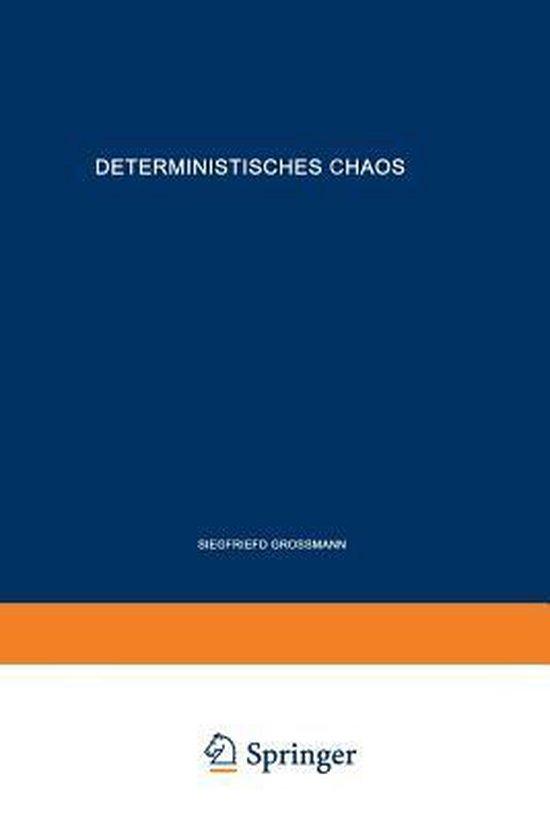 Deterministisches Chaos. Experimente in Der Mathematik