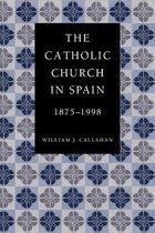 The Catholic Church in Spain, 1875-1998