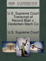 U.S. Supreme Court Transcript of Record Blair V. Oesterlein Mach Co